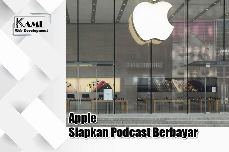 apple siapkan podcast berbayar
