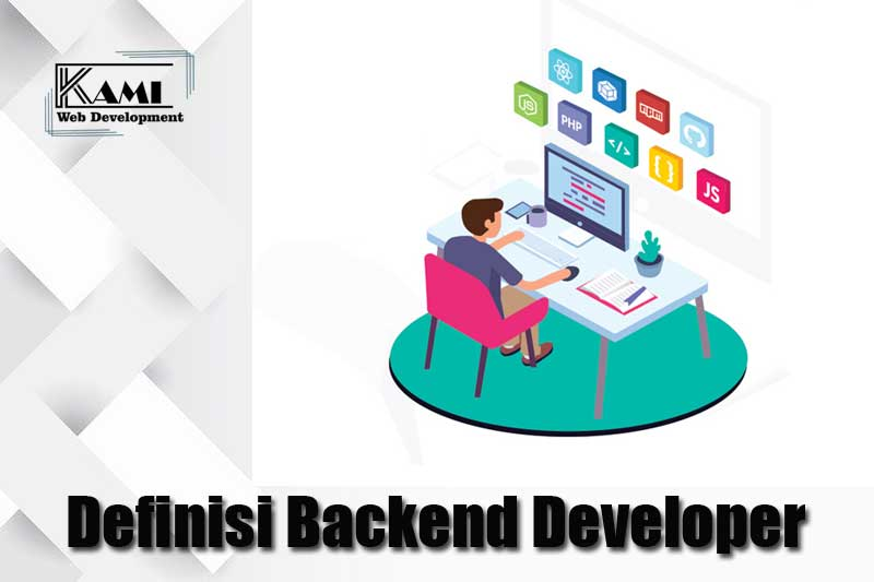 Definisi Backend Developer