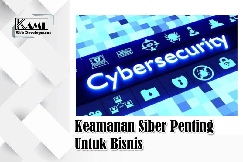 keamanan siber penting untuk bisnis
