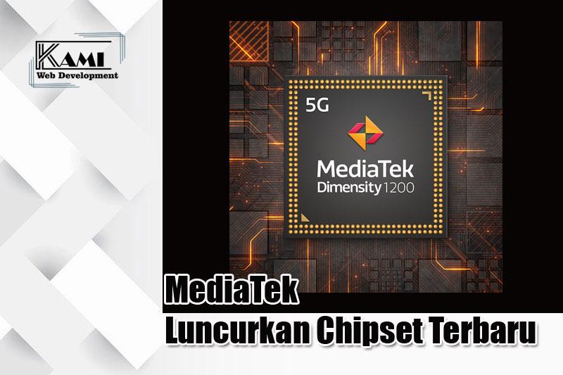 MediaTek Luncurkan Chipset Terbaru