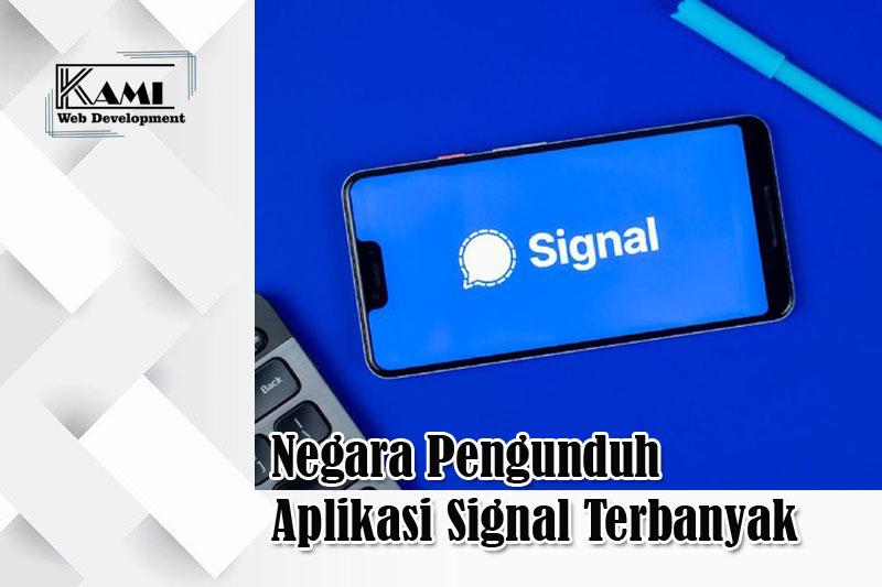 negara pengunduh aplikasi signal terbanyak