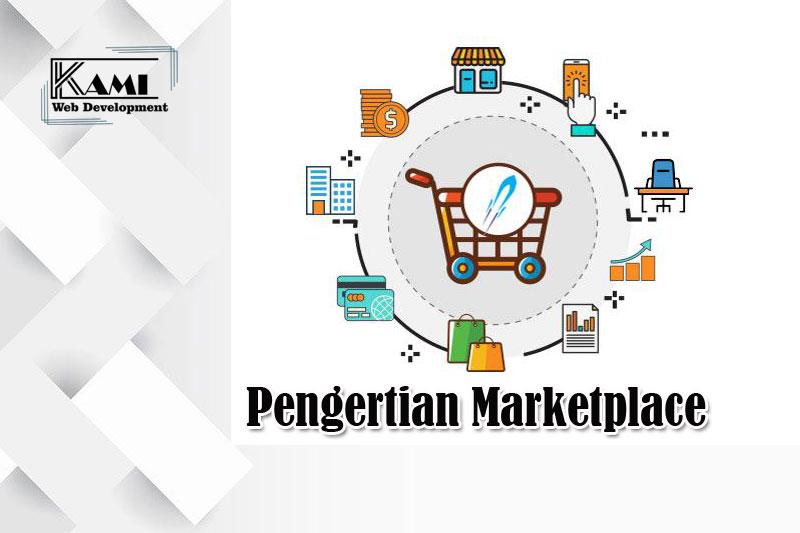 Pengertian Marketplace