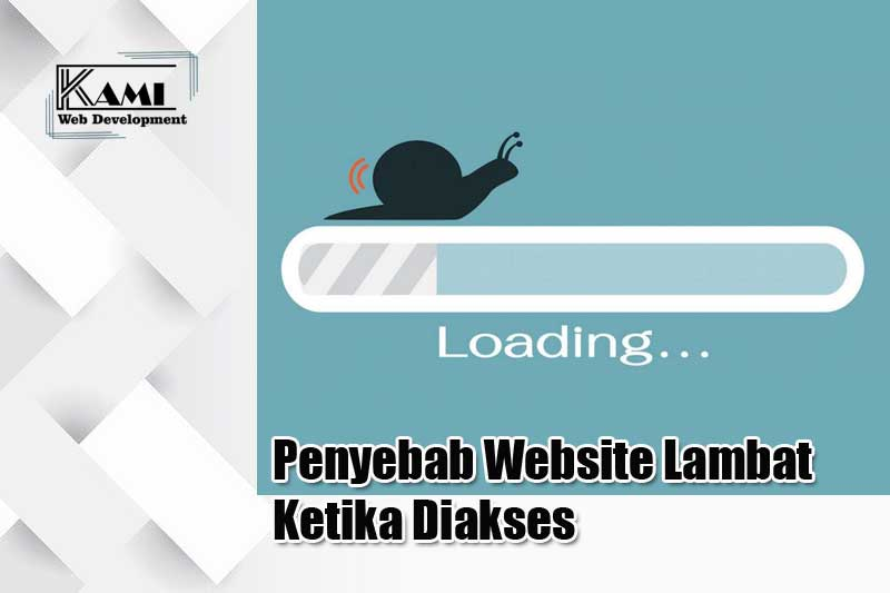 penyebab website lambat ketika diakses