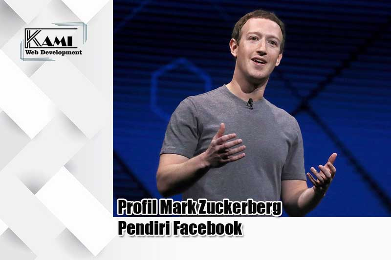 Profil Mark Zuckerberg Pendiri Facebook