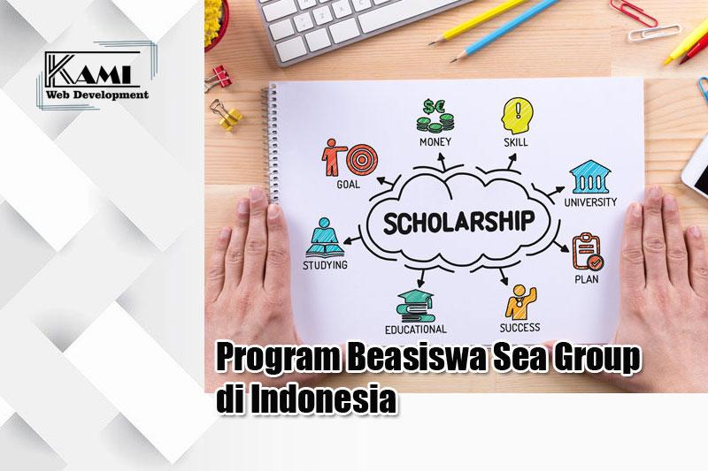 program beasiswa sea grup di indonesia 2021