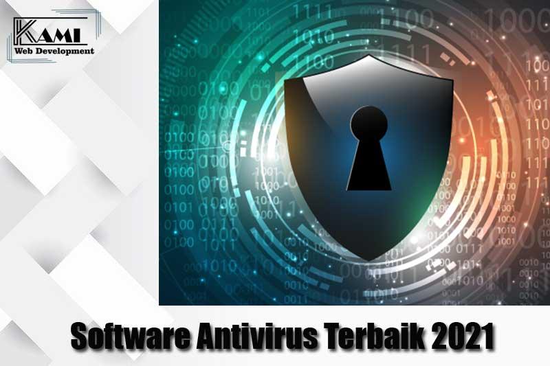 Software Antivirus Terbaik 2021