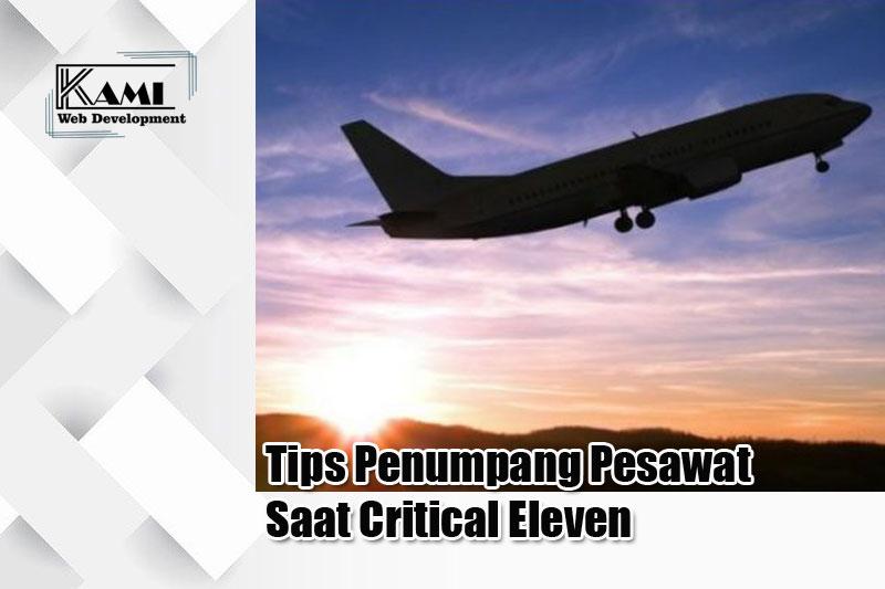 Tips Penumpang Pesawat Saat Critical Eleven