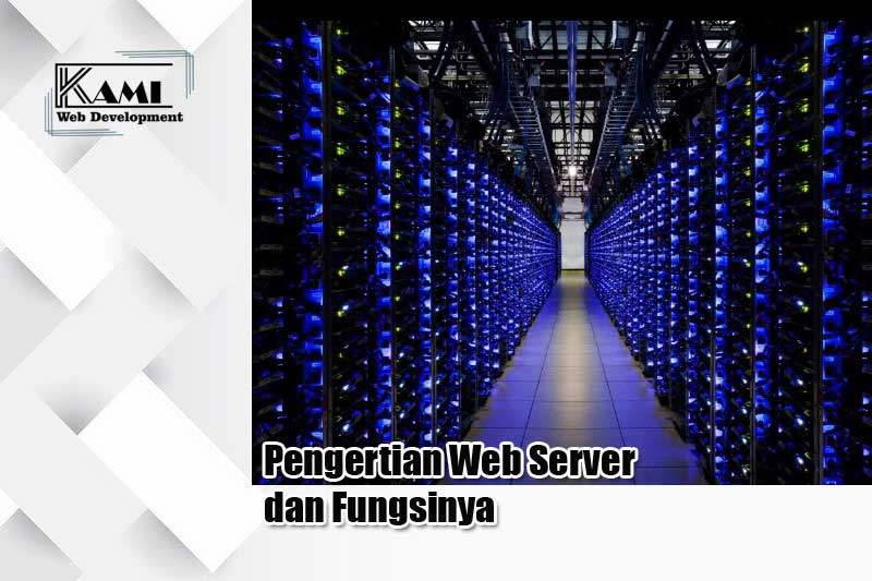 pengertian web server dan fungsinya