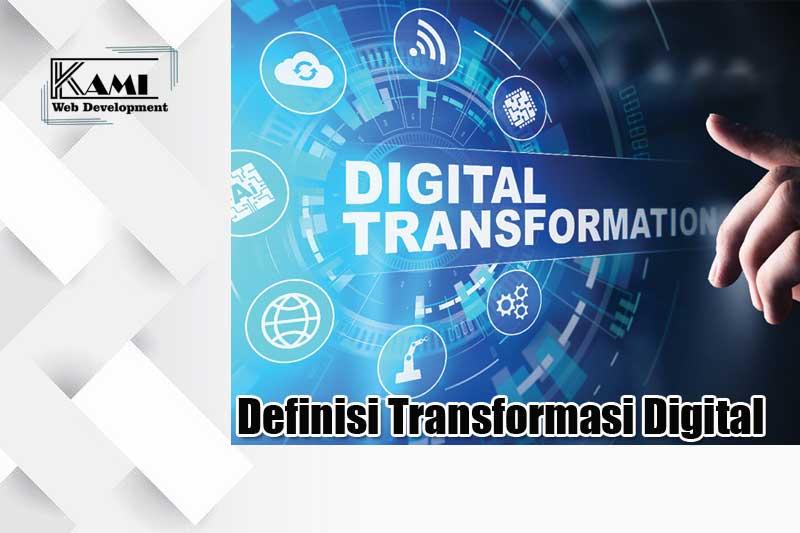 definisi transformasi digital
