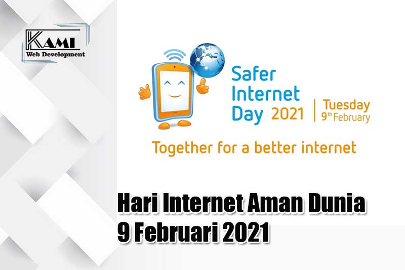 Hari Internet Aman Dunia 9 Februari 2021