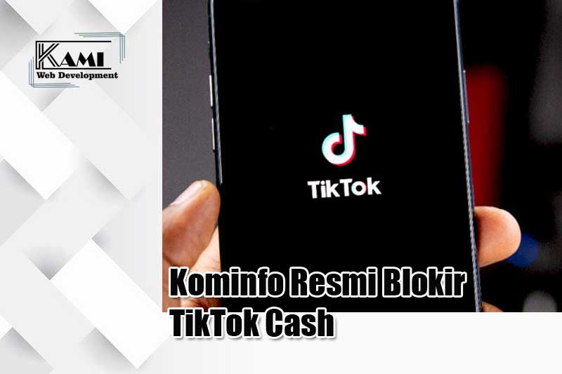 Kominfo Resmi Blokir TikTok Cash