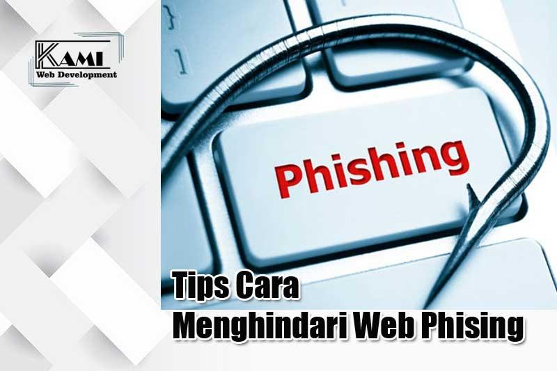 Tips Cara Menghindari Web Phising