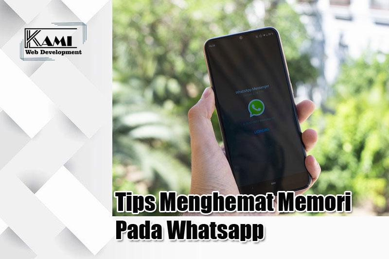 tips menghemat memori pada whatsapp