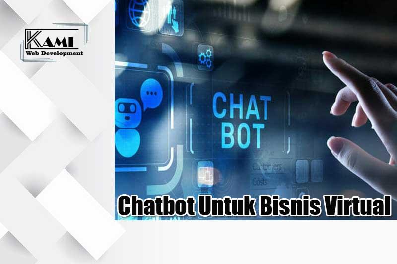 chatbot untuk bisnis virtual