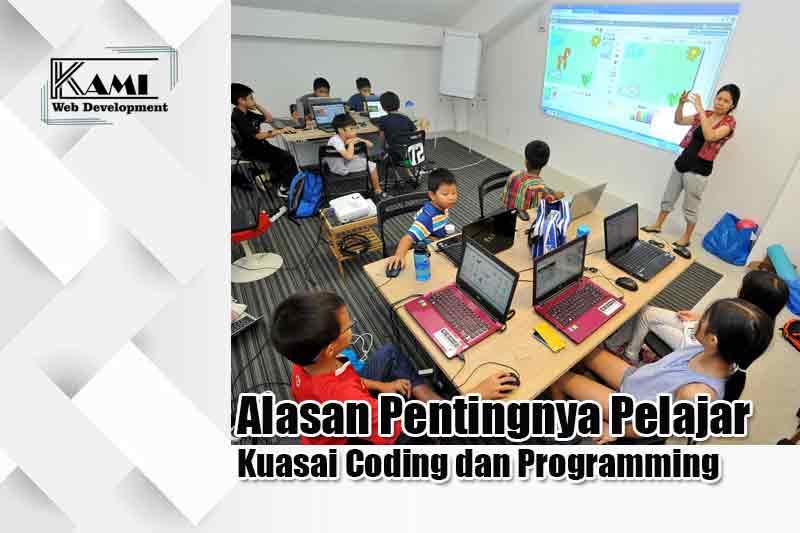Alasan Pentingnya Pelajar Kuasai Coding dan Programming