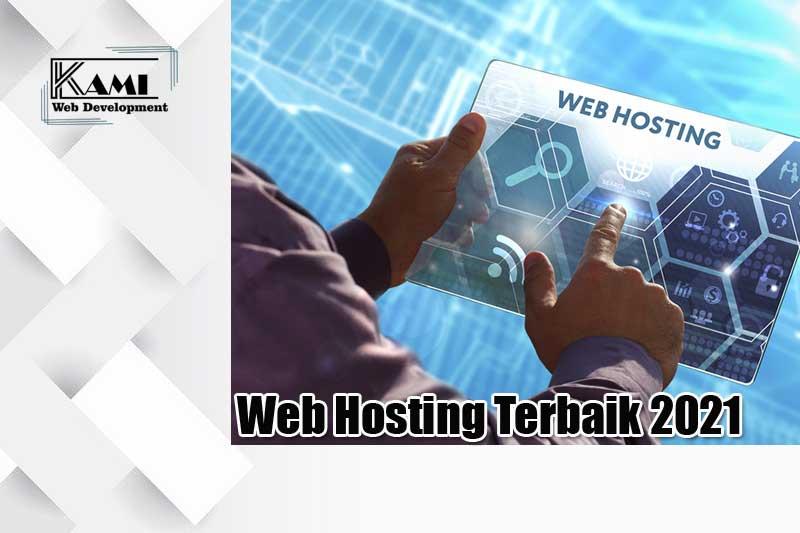 Web Hosting Terbaik 2021