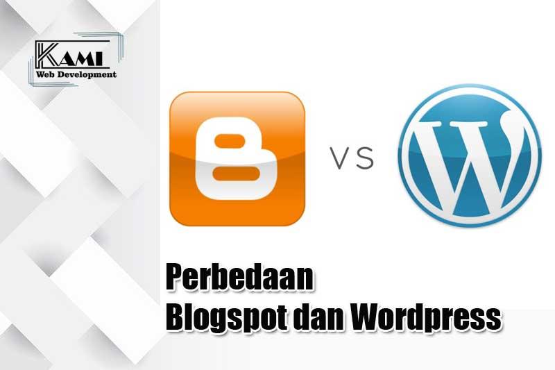 Perbedaan Blogspot dan WordPress