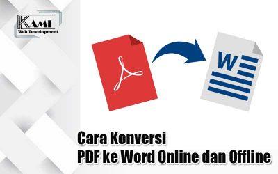 Cara Konversi PDF ke Word Online dan Offline