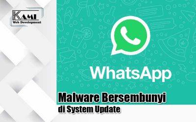 Malware Bersembunyi di System Update